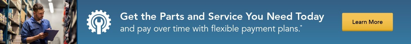 Get the parts and service you need today and pay for them over time with flexible payment plans.